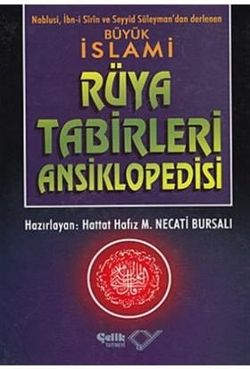 Büyük İslami Rüya Tabirleri Ansiklopedisi