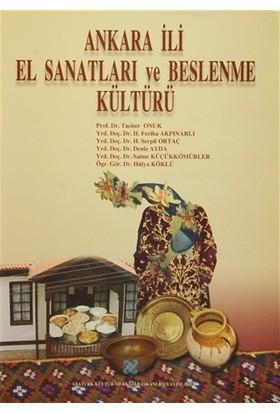 Ankara İli El Sanatları ve Beslenme Kültürü - Deniz Ayda
