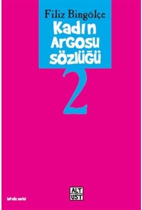 Kadın Argosu Sözlüğü 2