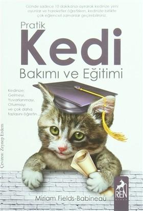 Pratik Kedi Bakımı ve Eğitimi - Miriam Fields Babineau