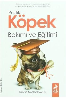 Pratik Köpek Bakımı ve Eğitimi