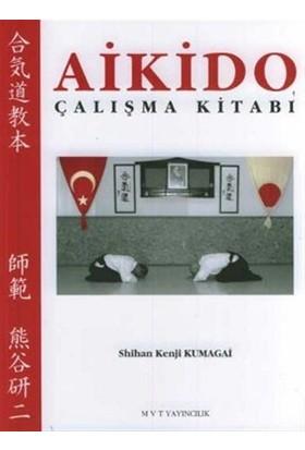 Aikido Çalışma Kitabı - Kenji Kumagai