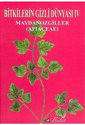 Bitkilerin Gizli Dünyası: 4 Maydonozgiller (Apiaceae)