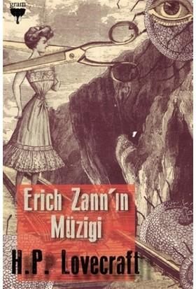 Erich Zann'ın Müziği - Howard Phillips Lovecraft