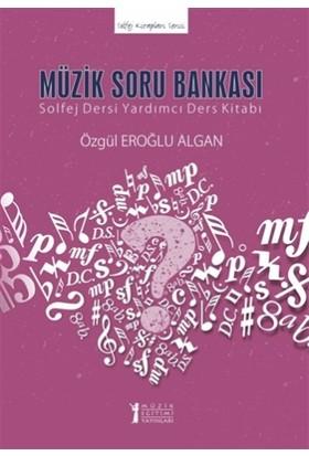 Müzik Soru Bankası - Özgül Eroğlu Algan