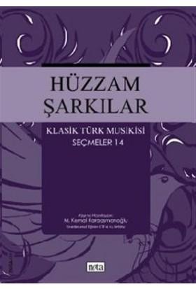 Hüzzam Şarkılar Klasik Türk Musikisi Seçmeler 14
