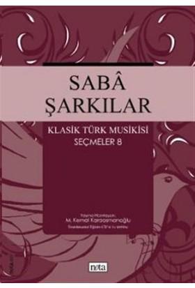 Saba Şarkılar Klasik Türk Musikisi Seçmeler 8