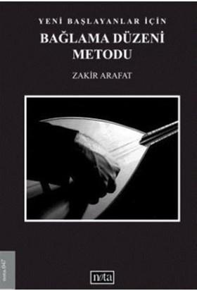 Yeni Başlayanlar İçin Bağlama Düzeni Metodu - Zakir Arafat
