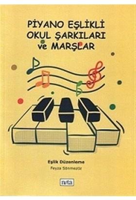 Piyano Eşlikli Okul Şarkıları ve Marşlar - Feyza Sönmezöz
