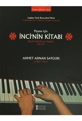 Piyano İçin İnci'nin Kitabı / İnci's Book - Ahmet Adnan Saygun