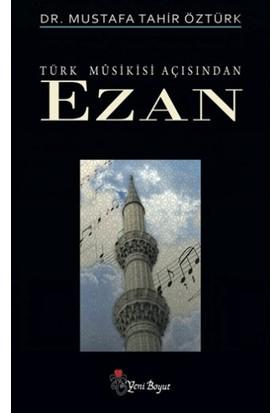 Türk Musikisi Açısından Ezan