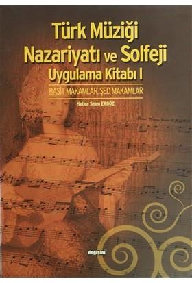 Türk Müziği Nazariyatı ve Solfeji Uygulama Kitabı 1