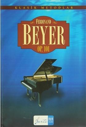 Ferdinand Beyer OP. 101 - Ferdinand Beyer