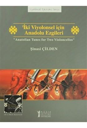 İki Viyolonsel için Anadolu Ezgileri - Anatolian Tunes for Two Violoncellos