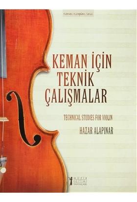 Keman İçin Teknik Çalışmalar / Techinical Studies for Violin
