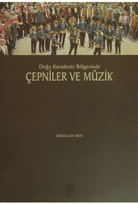 Doğu Karadeniz Bölgesinde Çepniler ve Müzik
