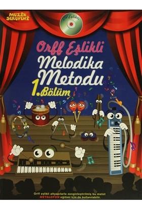Orff Eşlikli Melodika Metodu 1. Bölüm - Övünç Yaman