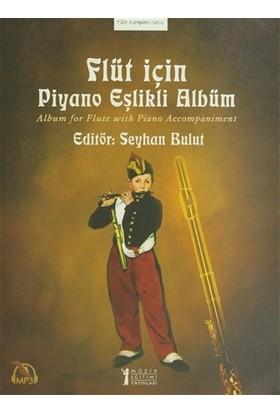 Flüt İçin Piyano Eşlikli Albüm - Album For Flute With Piano Accompaniment