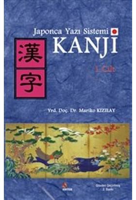 Japonca Yazı Sistemi Kanji Cilt 1 - Mariko Kızılay