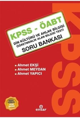 KPSS - ÖABT Din Kültürü ve Ahlak Bilgisi Öğretmenlik Alan Bilgisi Testi Soru Bankası