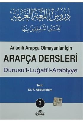 Anadili Arapça Olmayanlar İçin Arapça Dersleri - Durusu'l-Luğati'l-Arabiyye 3