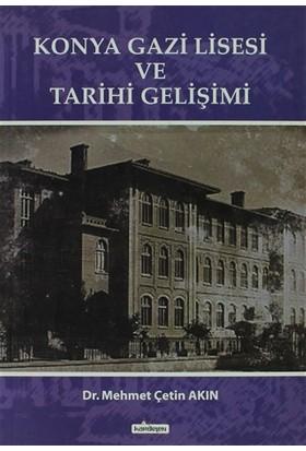 Konya Gazi Lisesi ve Tarihi Gelişimi