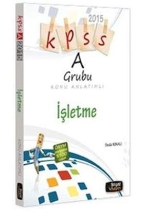 2015 KPSS A Grubu İşletme Konu Anlatımlı
