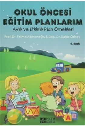 Okul Öncesi Eğitim Planlarım - Fatma Alisinanoğlu