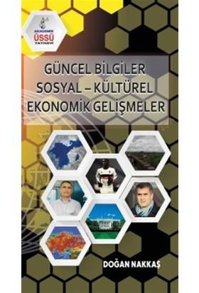 Güncel Bilgiler Sosyal-Kültürel Ekonomik Gelişmeler