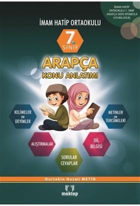 7. Sınıf İmam Hatip Ortaokulu Arapça Konu Anlatımlı - Nurtekin Nazmi Metin