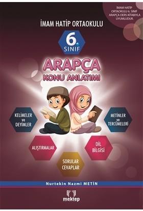 6. Sınıf İmam Hatip Ortaokulu Arapça Konu Anlatımlı - Nurtekin Nazmi Metin