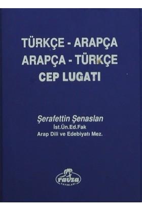 Arapça Türkçe-Türkçe Arapça Cep Lugatı