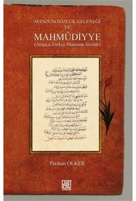 Manzum Sözlük Geleneği ve Mahmudiyye
