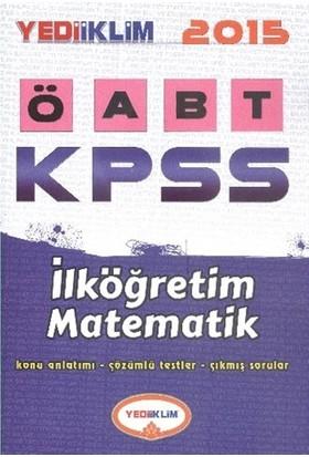 Yediiklim KPSS ÖABT İlköğretim Matematik Konu Anlatımlı 2015