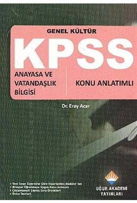 KPSS Genel Kültür - Anayasa ve Vatandaşlık Bilgisi
