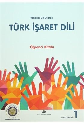 Yabancı Dil Olarak Türk İşaret Dili Öğrenci Kitabı - Bahtiyar Makaroğlu