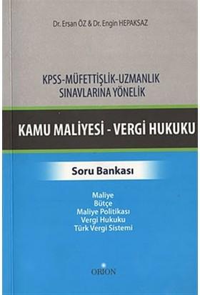 KPSS-Müfettişlik-Uzmanlık Sınavlarına Yönelik Kamu Maliyesi-Vergi Hukuku Soru Bankası