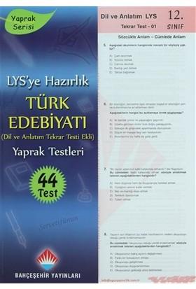 LYS'ye Hazırlık 12. Sınıf Türk Edebiyatı (Dil ve Anlatım Tekrar Testi Ekli)Yaprak Testleri