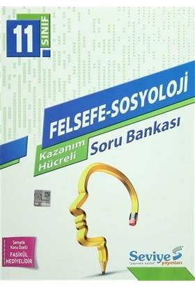 11.Sınıf Felsefe-Sosyoloji Kazanım Hücreli Soru Bankası