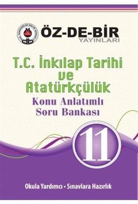 11. Sınıf T.C. İnkılap Tarihi ve Atatürkçülük Konu Anlatımlı Soru Bankası