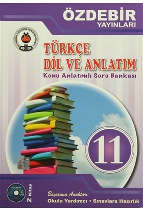 11. Sınıf Türkçe Dil ve Anlatım Konu Anlatımlı Soru Bankası