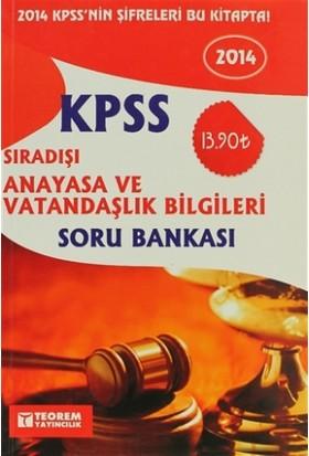 2014 KPSS Sıradışı Anayasa ve Vatandaşlık Bilgileri Soru Bankası