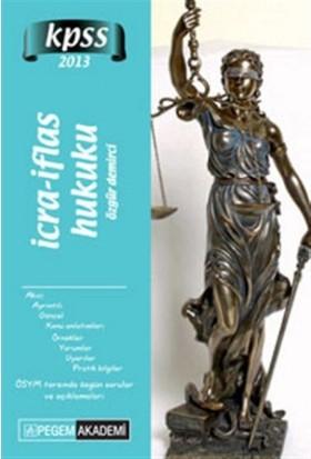 KPSS A Grubu İcra İflas Hukuku Konu Anlatımı 2014