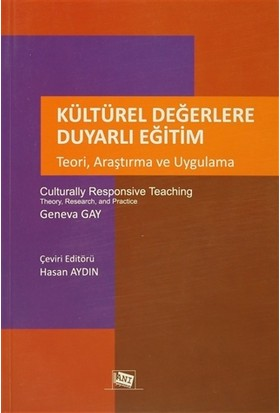 Kültürel Değerlere Duyarlı Eğitim - Teori, Araştırma ve Uygulama