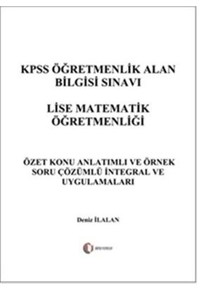 KPSS Öğretmenlik Alan Bilgisi Sınavı Lise Matematik Öğretmenliği - İntegral ve Uygulamaları