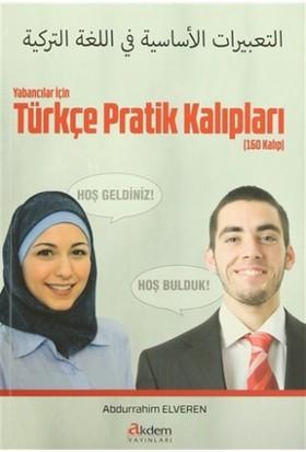 Yabancılar İçin Türkçe Pratik Kalıpları (160 Kalıp)