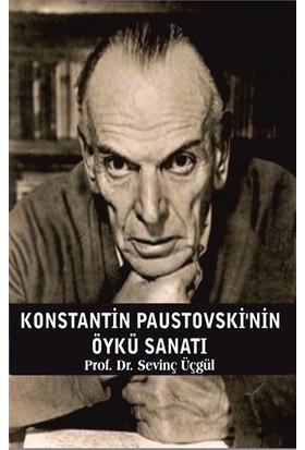 Konstantin Paustovski'nin Öykü Sanatı