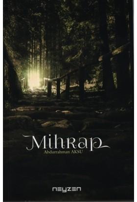 Mihrap - Abdurrahman Aksu