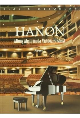 Hanon Altmış Alıştırmada Virtüöz Piyanist - Charles Louis Hanon
