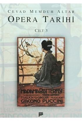 Opera Tarihi Cilt 3